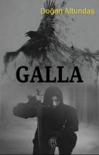 GALLA by doganaltundas75