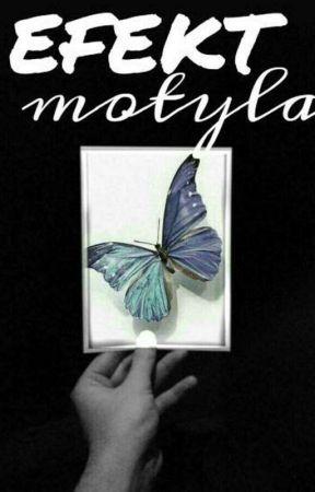 Efekt Motyla Tylko Usłyszeć Chcę Kocham Cię Wattpad