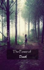 The Power of Death (Book Two of The Eternal Warmth Series) by Lunalove673