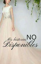Historias No Disponibles by lauraadriana22
