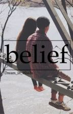 Belief by Dream_in_Words