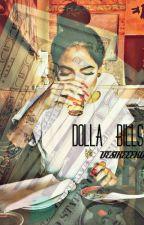 D O L L A | B I L L S by desireeexo_