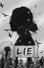 LIE by Luhv_Whelve
