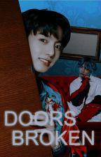 Broken Doors °Kookv° by CamilaAmanda5