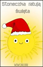 Słoneczka ratują święta by WiwOrOiri