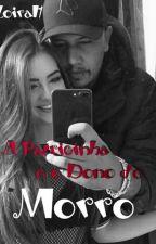 A Patricinha e o Dono do Morro!  by catroilo