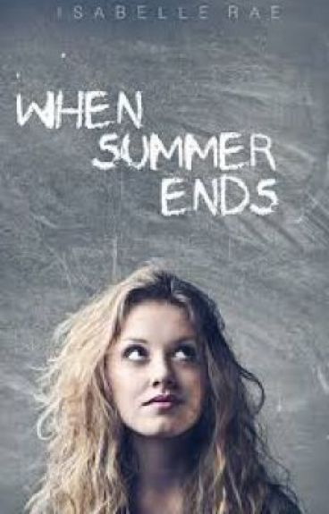 When Summer Ends - Isabelle Rae.