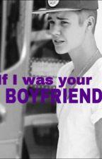 If I was your Boyfriend! by shaniascherer