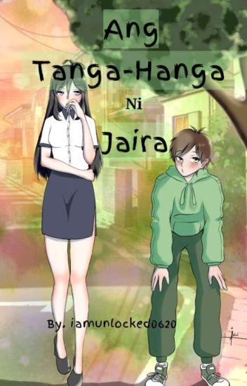 Ang Tanga-hanga ni Jaira (gxg)