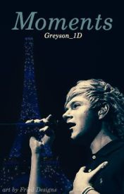 Moments by Greyson_1D