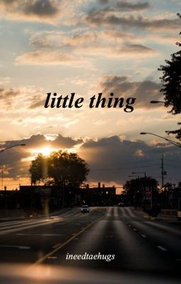 little things | k.th