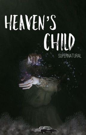 Heaven's Child ≫ SPN by saveboykings