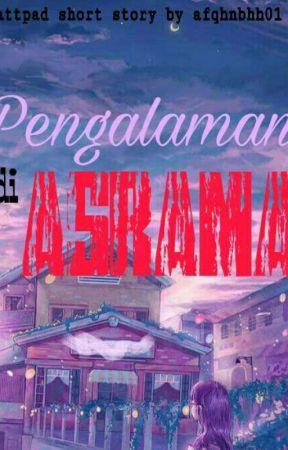 Pengalaman di Asrama by afqhnbhh01