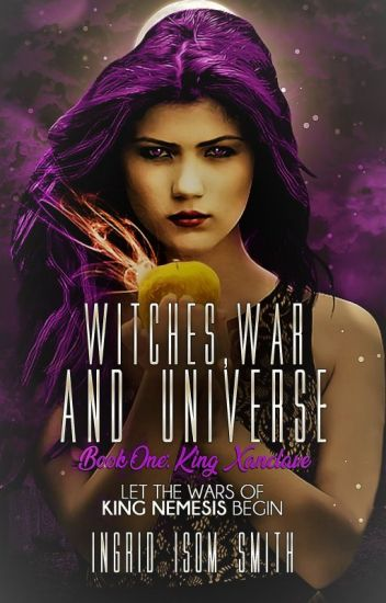 WITCHES, WAR, AND UNIVERSE: KING XANCLAVE