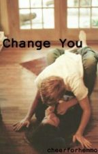Change You | Luke Hemmings by cheerforhemmo