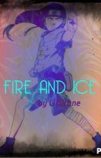 Fire and Ice: A Neji Hyuga Love Story by LiliBane