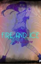 Fire and Ice: A Neji Hyuga Love Story by LiliBane