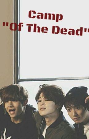 "Camp ""Of The Dead"" by ParkJiMin1KimSeokJin"