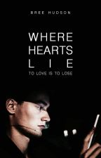 Where Hearts Lie by beautifultragedies