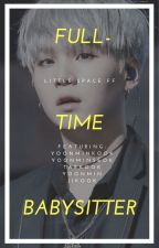 Full Time Babysitter Yoonminkook Little Space FF  by snakue