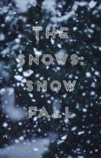 The Snows: Snow Fall (The Hunger Games Fanfiction) by one_with_the_roses