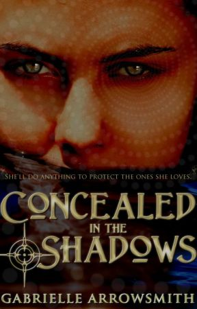 Concealed in the Shadows (Book #1) by garrowsmith13