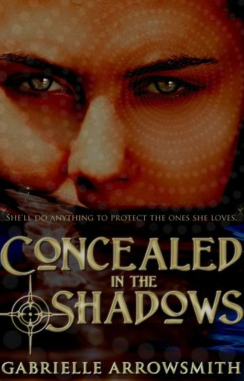 Concealed in the Shadows (Book #1)