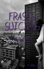 Frases Suicidas  by Diabla_336