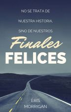 Finales Felices   by ThisMonachopsis