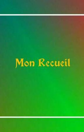 Mon Recueil by RosaXater