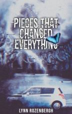 Pieces That Changed Everything by BlueMoon129