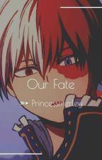Our Fate ➳ Todoroki Shouto by princessmerley