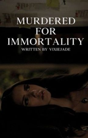 Murdered For Immortality {Book 3} (The Vampire Diaries) by VixieJade