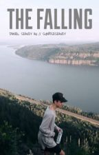 The Falling // Daniel Seavey AU by sunriseseavey