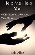 Help Me Help You | MineCraft Story Mode Romesse/Romane One Shots by niki_allen0119