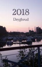 2018 by Drygbrud