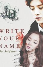 Write Your Name by cindyksm