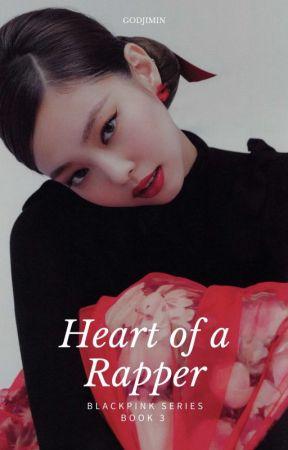 Heart Of A RAPPER [Blackpink Jennie ff.] by MiyakoReine34