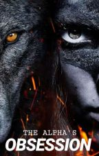The Alpha's Obsession (Bloodstones' Series) by elmarie03m