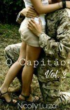 (O Capitão) Livro 2 by NicollyLuiza00