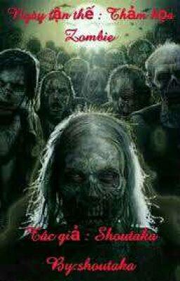 Ngày tận thế : Thảm họa  zombie
