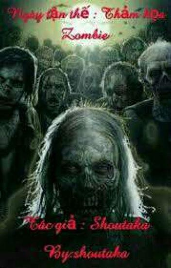 Đọc Truyện Ngày tận thế : Thảm họa zombie - TruyenFun.Com