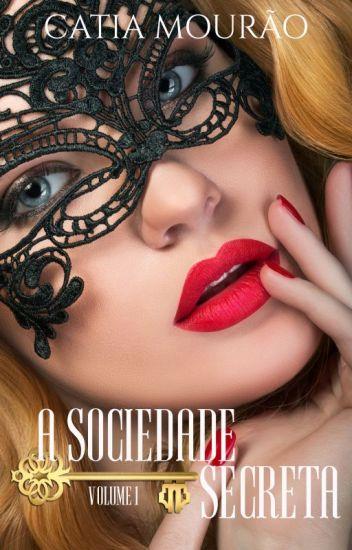 A Sociedade Secreta - volume 1
