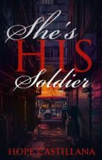 She's His Soldier by Kuyajen