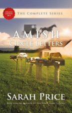 Amish Circle Letters: The Complete Series by rosebud921