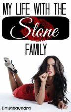 My Life With The Stone Family by dallahaundra