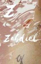 Z de Zabdiel by LilithHerondale