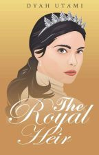 The Royal Heir (Book Two Of The Royal Series) by DyahUtami