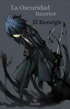 La Oscuridad Interior by GilgameshDK