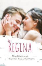 Regina's round of life by Nandi-Mvunga